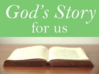 God's Story for us