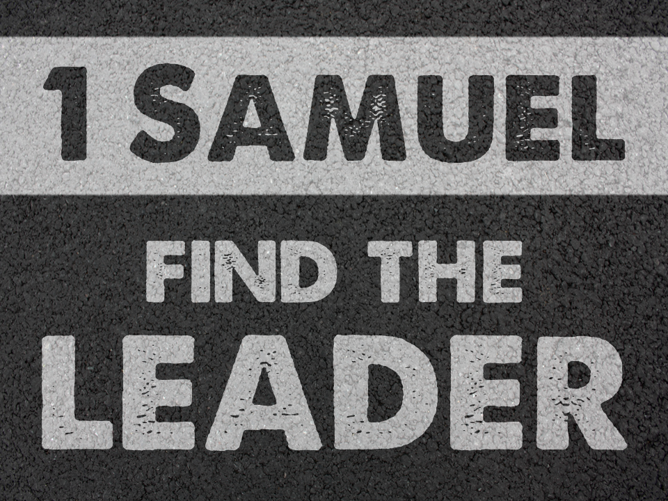 1 Samuel Sermon Series